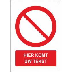 Gepersonaliseerde verbodsborden (verticaal model)