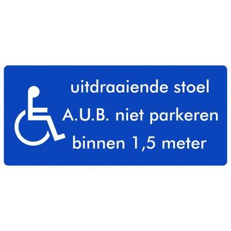 Rolstoel stickers (uitdraaiende stoel, niet parkeren binnen 1,5 meter)