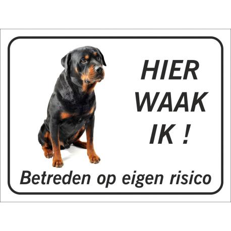 Rottweiler 'Hier waak ik'-bordje (zwart)