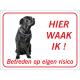 Zwarte Bullmastiff 'Hier waak ik'-bordje (rood)