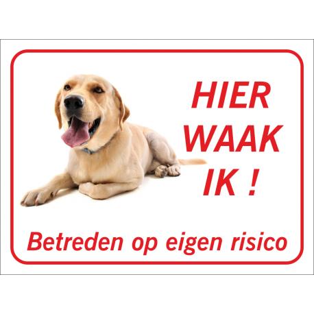 Labrador 'Hier waak ik'-bordje (rood)