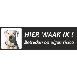 Argentijnse dog 'Hier waak ik'-bordje (zwart, laag model)