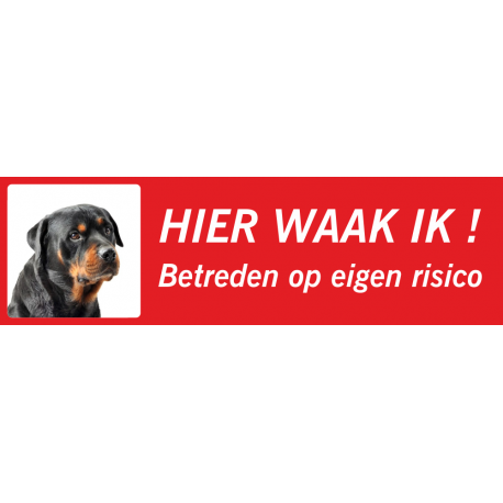 Rottweiler 'Hier waak ik'-bordje (rood, laag model)