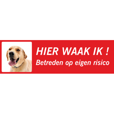 Labrador 'Hier waak ik'-bordje (rood, laag model)