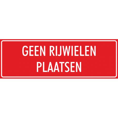 'Geen rijwielen plaatsen' bordjes (rood)