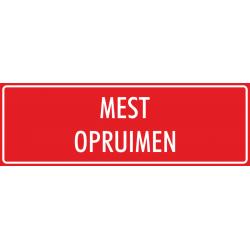 'Mest opruimen' bordjes (rood)