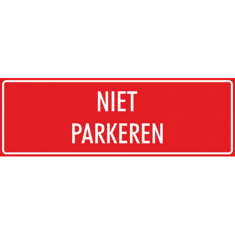 'Niet parkeren' bordjes (rood)