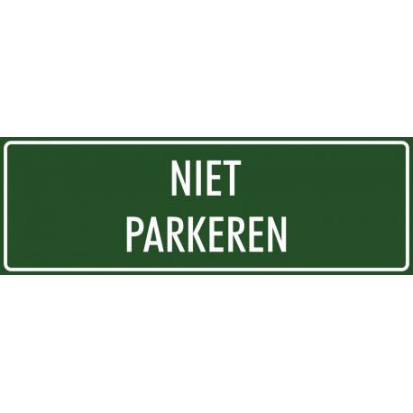 'Niet parkeren' bordjes (groen)