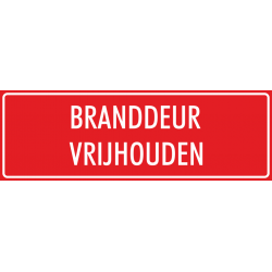 'Branddeur vrijhouden' bordjes (rood)