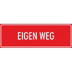 'Eigen weg' bordjes (rood)