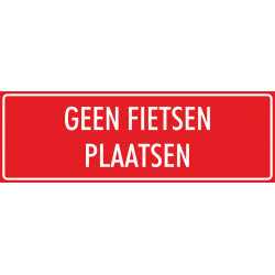 'Geen fietsen plaatsen' bordjes (rood)