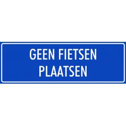 'Geen fietsen plaatsen' bordjes (blauw