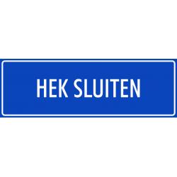'Hek sluiten' bordjes (blauw)