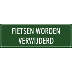 'Fietsen worden verwijderd' bordjes (groen)