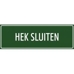 'Hek sluiten' bordjes (groen)