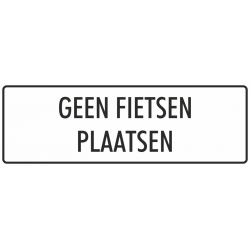 'Geen fietsen plaatsen' bordjes (wit)