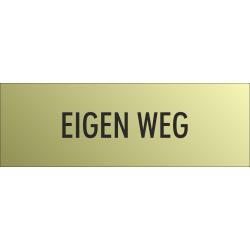 'Eigen weg' bordjes (Gold look)