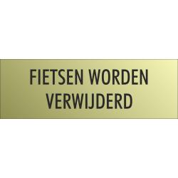 'Fietsen worden verwijderd' bordjes (Gold look)