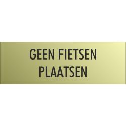 'Geen fietsen plaatsen' bordjes (Gold look)