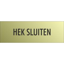 'Hek sluiten' bordjes (Gold look)