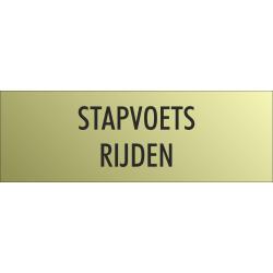 'Stapvoets rijden' bordjes (Gold look)