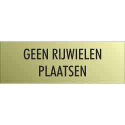 'Geen rijwielen plaatsen' bordjes (Gold look)