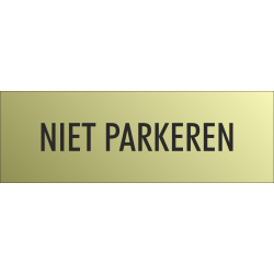 'Niet parkeren' bordjes (Gold look)