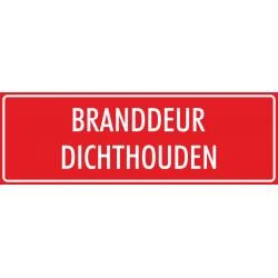 'Branddeur dichthouden' stickers (rood)