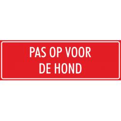 'Pas op voor de hond' stickers (rood)