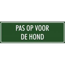 'Pas op voor de hond' stickers (groen)