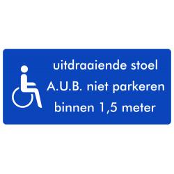 Rolstoel stickers (uitdraaiende stoel, AUB niet parkeren binnen 1,5 meter)(ronde uitvoering)