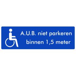 Rolstoel stickers (AUB niet parkeren binnen 1,5 meter)(ronde uitvoering)