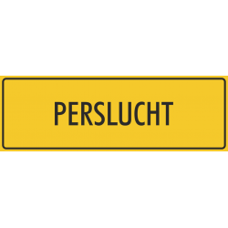 'Perslucht' bordjes (geel)