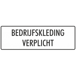 'Bedrijfskleding verplicht' stickers (wit)