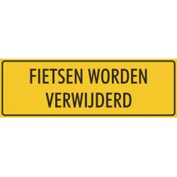 'Fietsen worden verwijderd' bordjes (geel)