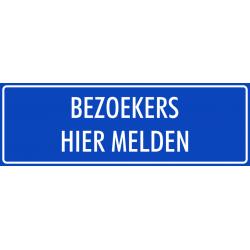 'Bezoekers hier melden' bordjes (blauw)