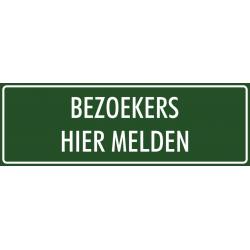 'Bezoekers hier melden' bordjes (groen)