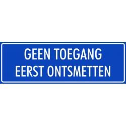 'Geen toegang eerst ontsmetten' bordjes (blauw)