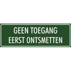 'Geen toegang eerst ontsmetten' bordjes (groen)