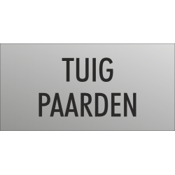 'Tuig paarden' bordjes (RVS look)