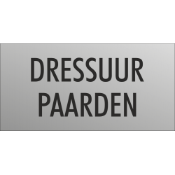 'Dressuur paarden' bordjes (RVS look)