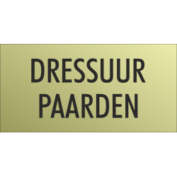 'Dressuur paarden' bordjes (Gold look)