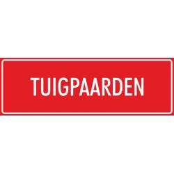 'Tuigpaarden' bordjes (rood)