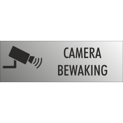Camera bewaking bordjes (RVS Look)