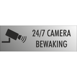 Camera bewaking 24/7 bordjes (RVS Look)