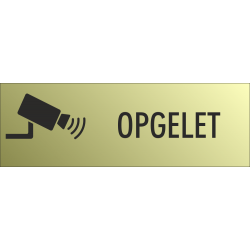 Camera Opgelet bordjes (Gold Look)