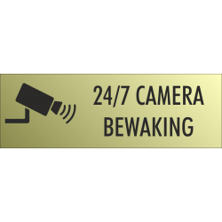 Camera bewaking 24/7 bordjes (Gold Look)
