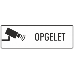 Camera Opgelet bordjes (wit)